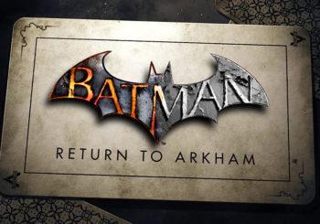 Batman Return to Arkham - Release verschoben